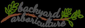 Backyard Arboriculture